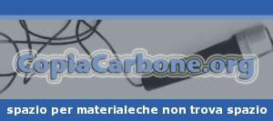 CopiaCarbone.org: spazio per materiale che non trova spazio