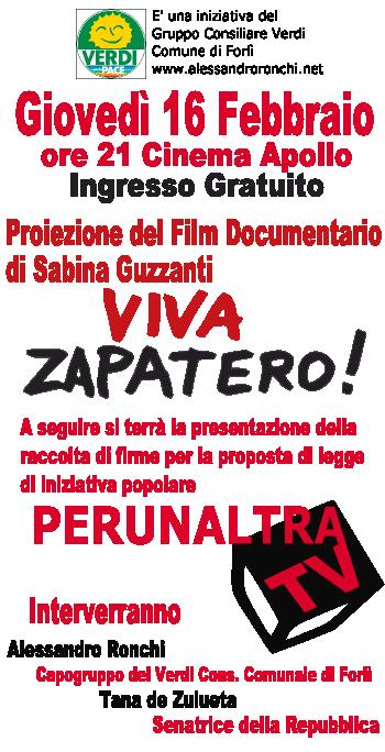 Viva Zapatero e Comitato Forlivese PerunaltraTV.